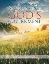 Announcing God's Government