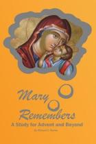 Mary Remembers