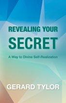 Revealing Your Secret