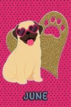 Pug Life June