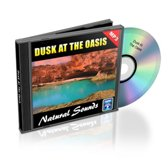 Dusk At The Oasis - Relaxation Music and Sounds
