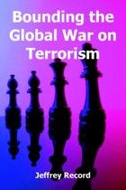 Bounding the Global War on Terrorism