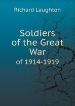 Soldiers of the Great War of 1914-1919
