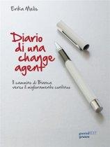 Diario di una change agent. Il cammino di Bianca verso il miglioramento continuo