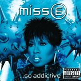 Miss E...So Addictive (Intl Vs