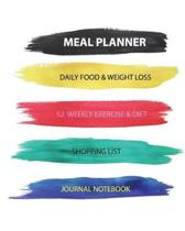 Meal Planner Daily Food & Weight Loss 52 Weekly Exercise & Diet Shopping List Jo