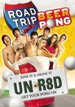 Road Trip 2 - Beer Pong