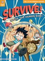 Survive! Inside the Human Body, Vol. 3