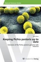 Keeping Pichia Pastoris Up to Date
