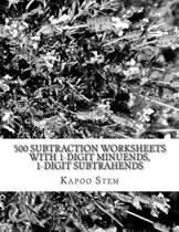 500 Subtraction Worksheets with 1-Digit Minuends, 1-Digit Subtrahends