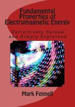 Fundamental Properties of Electromagnetic Energy