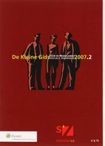 De Kleine Gids voor de Nederlandse sociale zekerheid 2007.2