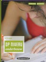 Op niveau onderbouw 3 Vwo Basisboek