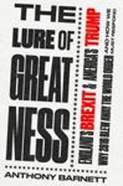The Lure of Greatness