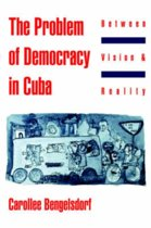 The Problem of Democracy in Cuba