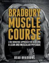 Bradbury Muscle Course