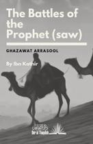 The Battles of the Prophet (saw)