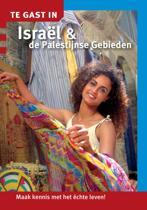 Te gast in... - Te gast in Israel en de Palestijnse gebieden