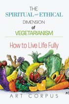 The Spiritual and Ethical Dimension of Vegetarianism