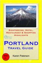 Portland, Oregon Travel Guide - Sightseeing, Hotel, Restaurant & Shopping Highlights (Illustrated)