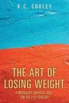 The Art of Losing Weight