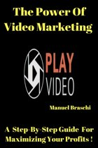 The Power of Video Marketing