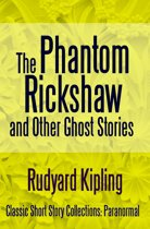 The Phantom Rickshaw and Other Ghost Stories