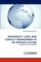Rationality, Logic and Conflict Management in an African Culture