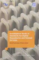 Investigative Study of Standards Forddigital Repositories and Related Services