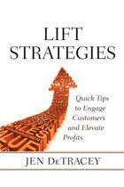 Lift Strategies: Quick Tips to Engage Customers and Elevate Profits