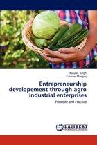Entrepreneurship Developement Through Agro Industrial Enterprises
