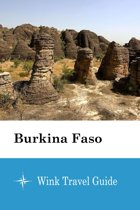 Burkina Faso - Wink Travel Guide