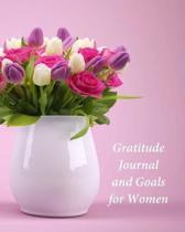 Gratitude Journal and Goals for Women: My Journal of Gratitude