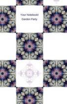 Your Notebook! Garden Party