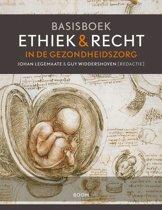Basisboek ethiek en recht in de gezondheidszorg
