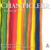 Colors of Love - Tavener, et al: Choral Music / Chanticleer