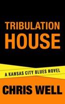 Tribulation House