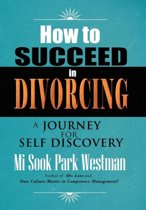 How to Succeed in Divorcing