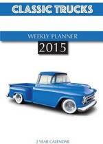 Classic Trucks Weekly Planner 2015
