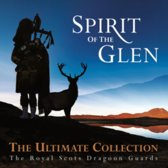Spirit Of The Glen - The Ultimate Collection