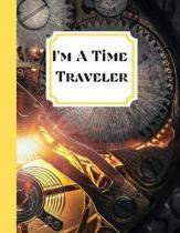 I'm a Time Traveler