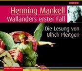 Henning Mankell:  Wallanders Erster Fall