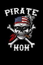Pirate Mom: Pirate Sailor Notebook