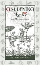 Gardening Myths and Misconceptions