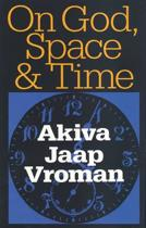 On God, Space and Time