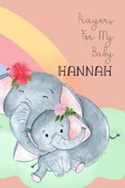 Prayers for My Baby Hannah