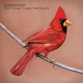 Old Crows / Young Cardinals (Limited Edition)