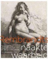 Rembrandts naakte waarheid
