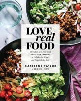 Boek cover Love Real Food van Kathryne Taylor