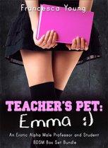 Teacher's Pet: Emma - An Erotic Alpha Male Professor and Student BDSM Romance Box Set Bundle